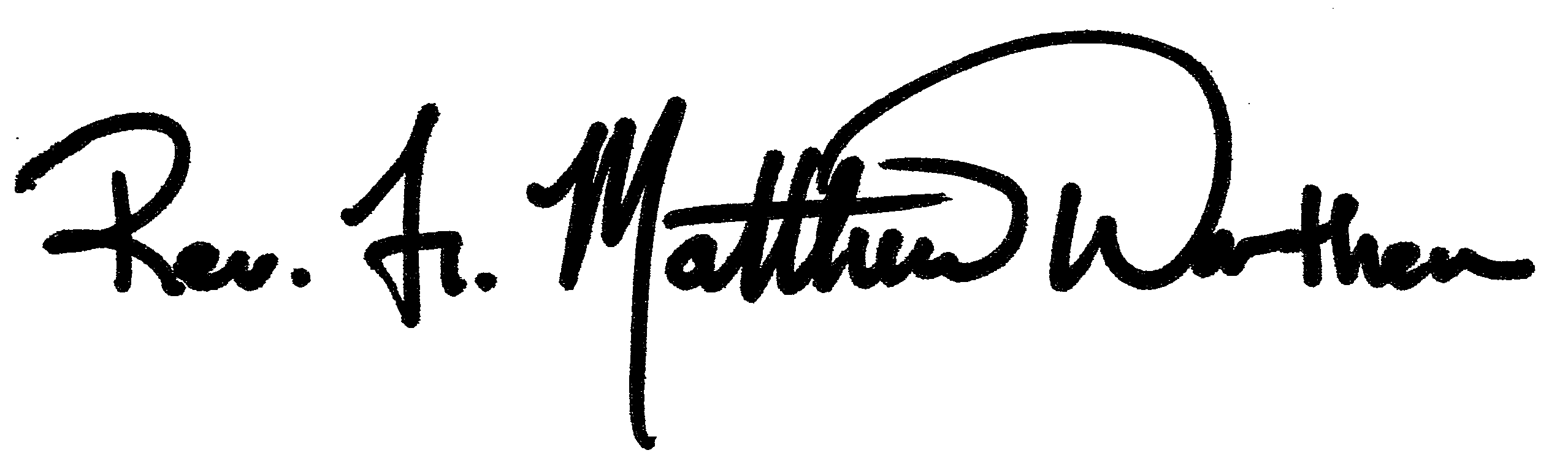 Staff Signature | Fr. Matt Worthen